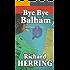 Bye Bye Balham (Warming Up Book 1)