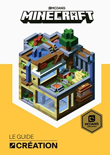 Minecraft, le guide Création par Craig Jelley