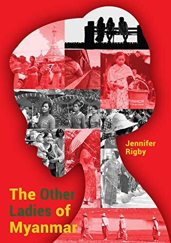 The Other Ladies of Myanmar (Books / Monographs) (English Edition)