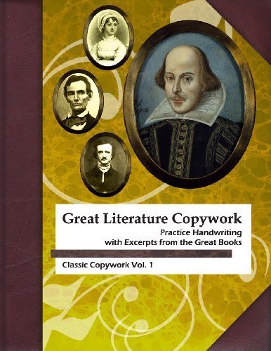 Great Literature Copywork: Practice Cursive Handwriting with Excerpts from the Great Books: 1 (Class: Written by Ruth Lestina, 2014 Edition, Publisher: Lunar Press [Paperback]