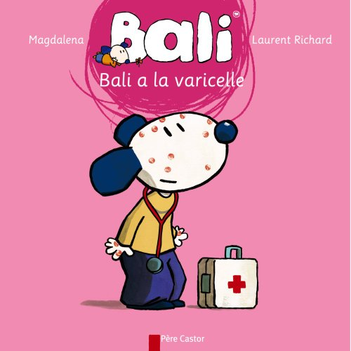 Bali a la varicelle par Magdalena