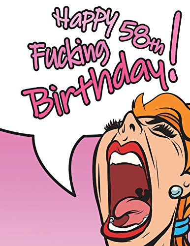 Happy Fucking 58th Birthday Notebook Journal Dairy 105 Lined Pages Funny Gifts For 58 Year Old Women Daughter Granddaughter Mom Sister