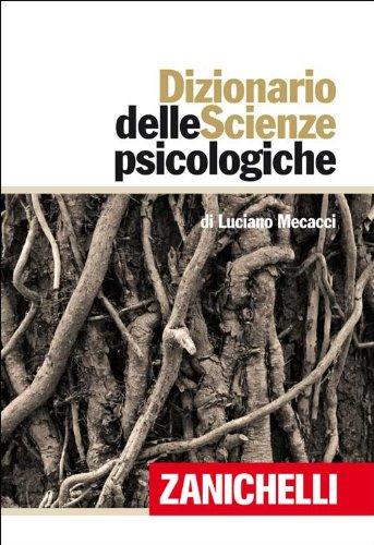 Dizionario delle scienze psicologiche por Luciano Mecacci