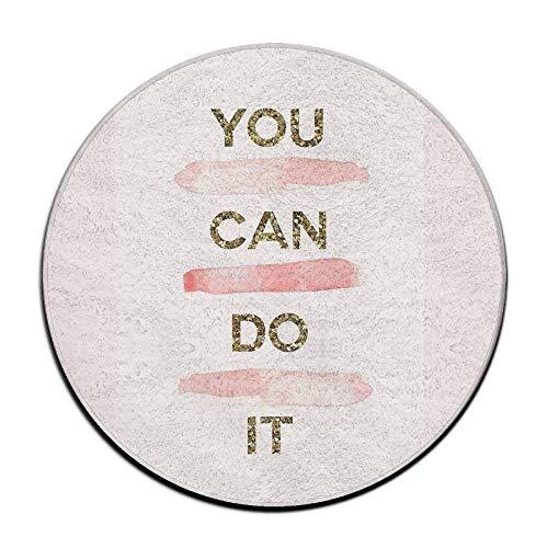 deyhfef Circle Bathroom Rug Mat Flannel Extra Soft Shower Bath Rugs Shower Carpet Round Bath Mat You Can Do It Pink Gold