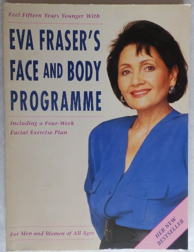 Eva Fraser's Face and Body Programme