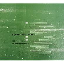 Denotation Babel: HCD-Productions nach Helmut Krausser
