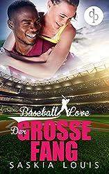 Der große Fang: (Chick-Lit, Liebesroman) (Baseball Love 5)