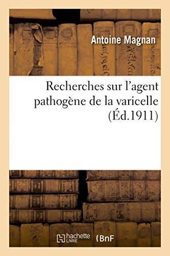 Recherches sur l'agent pathogne de la varicelle