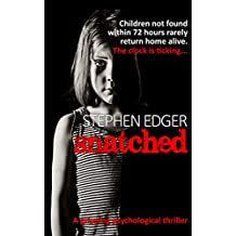 Snatched: A gripping and heart-breaking thriller