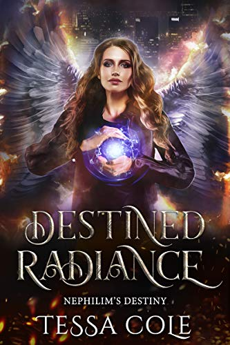 Destined Radiance (Nephilim's Destiny Book 5) (English Edition)