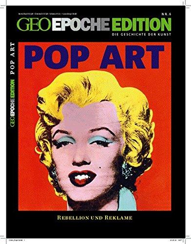 Geo Epoche Edition 6/2012: Die Geschichte der Kunst: Popart
