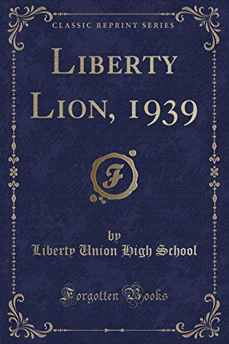 Liberty Lion, 1939 (Classic Reprint)