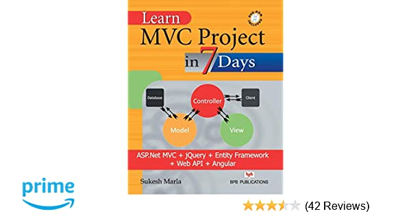 Learn MVC Project in 7 Days: Amazon in: Sukesh Marla: Books