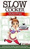 Best Paleo Recipes - Slow Cooker: Gluten Free: 80 Gluten Free, Healthy Review