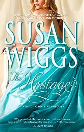 The Hostage (Mills & Boon Romance) eBook: Susan Wiggs: Amazon in