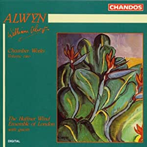 Alwyn: Chamber Music, Vol.2