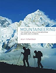 Mountaineering: The Essential Skills for Mountain Walkers and Climbers