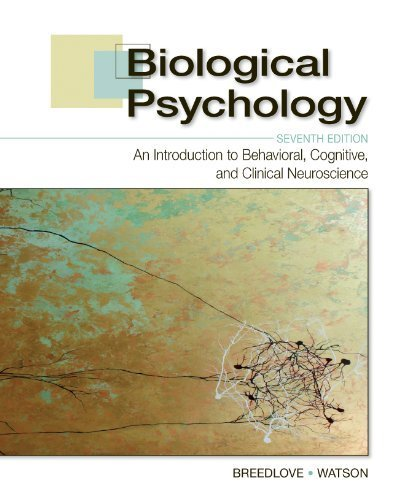 Biological Psychology: An Introduction to Behavioral, Cognitive, and Clinical Neuroscience, Seventh Edition by S. Marc Breedlove, Neil V. Watson (2013) Hardcover