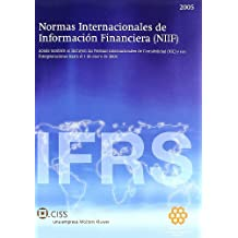 Normas internacionales de información financiera: Donde también se incluyen las normas internacionales de contabilidad (NIC) y sus interpretaciones