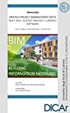 BIM IN A PROJECT MANAGEMENT _ Revit 2016 | Ecotect Analysis | Lumion 5 Software