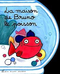 La Maison de Bruno le poisson
