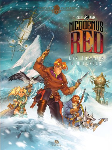 Nicodemus Red, Tome 1 : Les dragons d'Hillrude