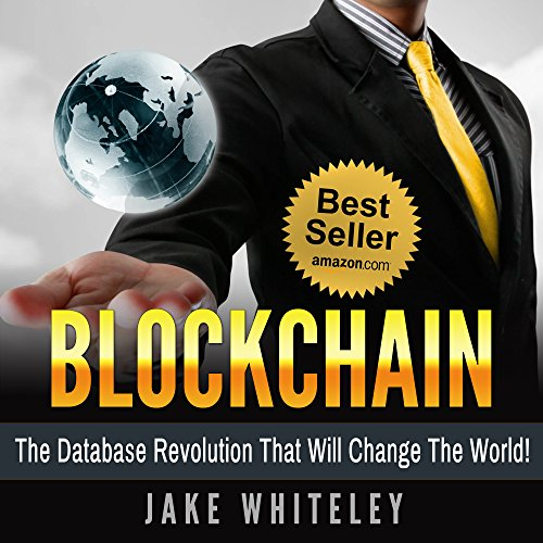 blockchain-the-database-revolution-that-will-change-the-world