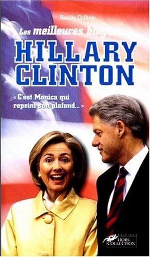 Les Meilleures Blagues de Hillary Clinton