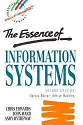 The Essence of Information Systems (Prentice-Hall Essence of Management) by Chris Edwards (1995-09-07)