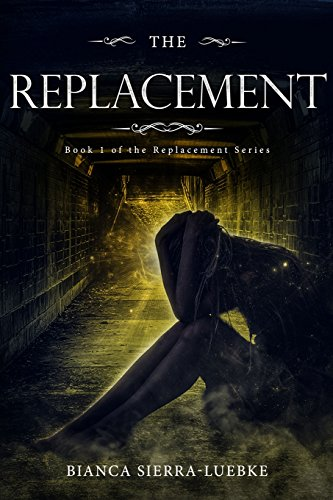 The Replacement: Book 1 of The Replacement Series -