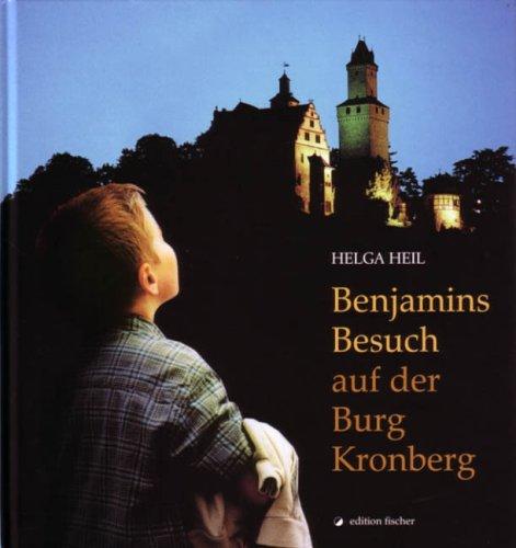 Benjamins Besuch auf der Burg Kronberg (edition fischer)