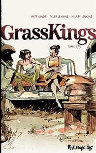 Grass Kings par Matt Kindt