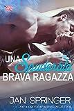 Scarica Libro Una Spudorata Brava Ragazza (PDF,EPUB,MOBI) Online Italiano Gratis
