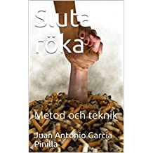 Sluta röka: Metod och teknik (Du kan Book 1) (Swedish Edition)