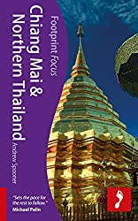 Chiang Mai & Northern Thailand (Footprint Focus Chiang Mai & Northern Thailand)