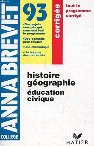Annabrevet 1990, Brevet des collèges, corrigés des épreuves d'Histoire Géographie de juin 1989