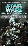 [Star Wars: Republic Commando - Hard Contact]  [published: October, 2004] par Traviss