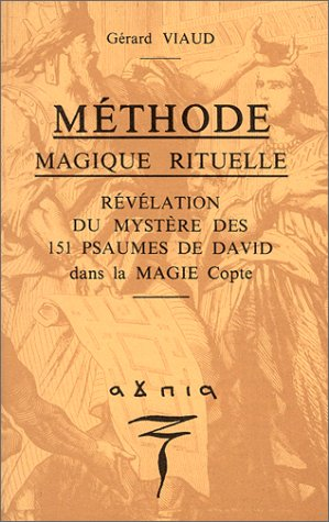 Méthode magique rituelle : Révélation du mystère des 151 psaumes de David