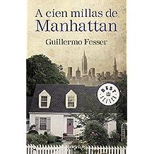 A cien millas de Manhattan (BEST SELLER, Band 26200)