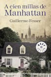 A cien millas de Manhattan (BEST SELLER)