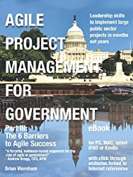 Agile Project Management for Government - eBook - Part III