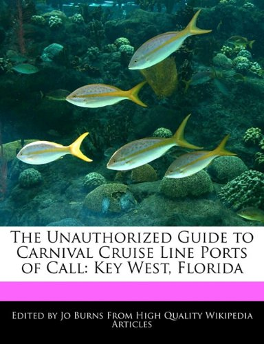 the-unauthorized-guide-to-carnival-cruise-line-ports-of-call-key-west-florida