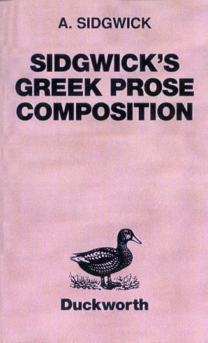 Sidgwick's Greek Prose Composition (Greek Language)