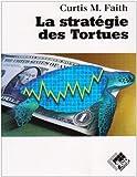 La stratégie des tortues