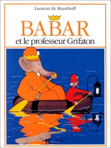Babar et le professeur Grifaton por Laurent de Brunhoff