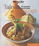 Tajines et couscous - 40 recettes conviviales