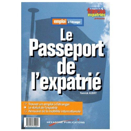 Passeport de l'expatrié, 1997-98 par Yannick Aubry