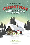 Christmas Word Search For Kids: Large Print Festive Puzzle Book (Christmas Books for Kids)