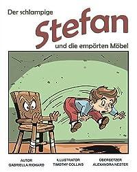 Der Schlampige Stefan Und Die Emporten Mobel: Skurril - Lustige Kinderreime
