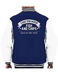 I Eat Too Much Fish And Chips Said No One Ever Men's Varsity Jacket